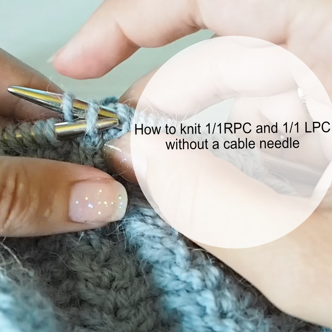 How to knit 1/1RPC and 1/1LPC without a cable needle | Mitko Ribbed hat