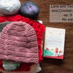 lens and yarn podcast